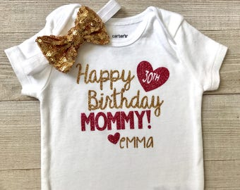 Happy Birthday Mommy Bodysuit Pink And Gold 30th Baby Girl
