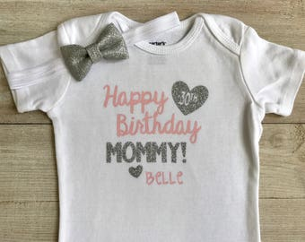 Happy Birthday Mommy Bodysuit Outfit 30th