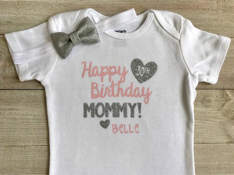 Happy Birthday Mommy Bodysuit Outfit