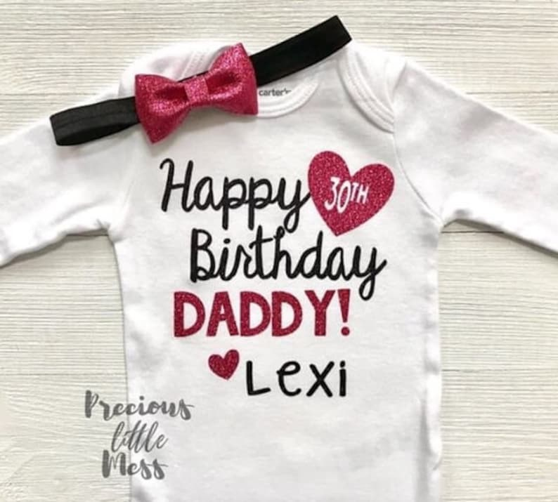 Happy Birthday Daddy Bodysuit Pink And Black 30th
