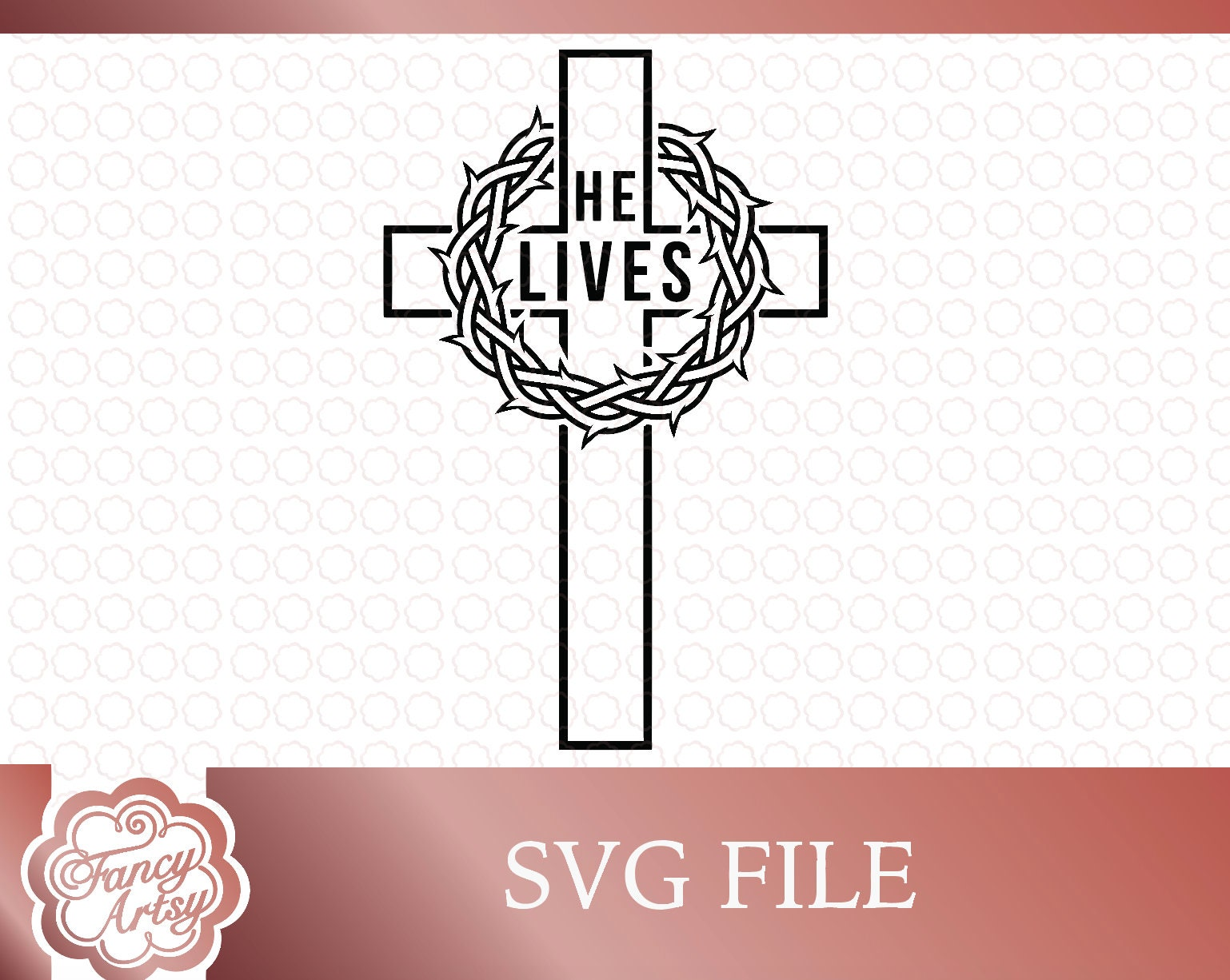 He Lives Cross With Thorn Crown Svg File Etsy