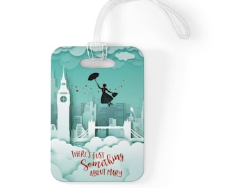 Mary Over London Luggage Tag  Fish Extender Gift FE Gift Disney Vacation Party Favor Wedding Bag Tag Cruise
