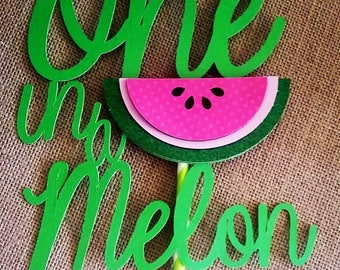 One in a melon Cake Topper. Watermelon Party, First Birthday cake topper, Summer Party, Tutti Fruitti birthday party.