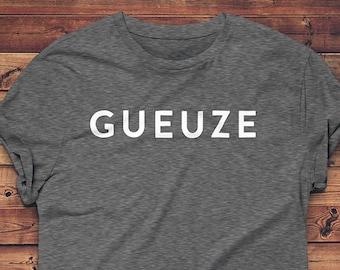 Gueuze Beer Shirt // Beer Geek T-Shirt // Belgian Beer Shirt // Craft Beer Shirt // Homebrewer Gift // Beer Lover