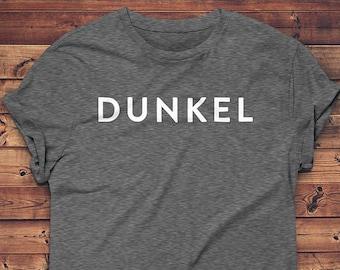 Beer T-Shirt - Dunkel // German Beer Shirt // Craft Beer Tee // Craft Beer Gift // Homebrewer Tee // Oktoberfest Shirt
