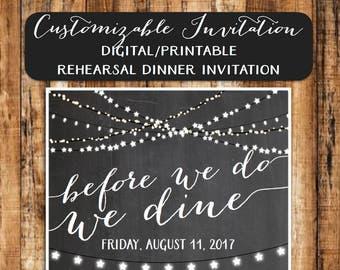 "Wedding Rehearsal Dinner Invitation, ""Before We Do, We Dine"" Invitation"
