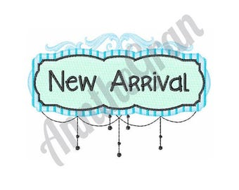 New Arrival - Machine Embroidery Design, Baby - Machine Embroidery Design