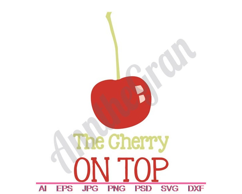 Cut File Clipart Dxf Png Jpg Cherry Cut File Cherry On Top Svg Vector Art Eps Red Fruit Cut File Cherries Cut File