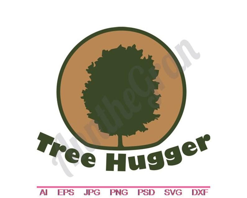 Tree Hugger Svg Dxf Eps Png Jpg Vector Art Clipart Etsy