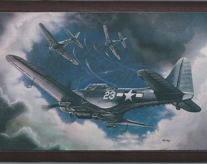 """4"""" X 6"""" Wooden Plaque with a Painting of a Douglas SBD-5 Dauntless Divebomber Attacking Enemy Ships"""