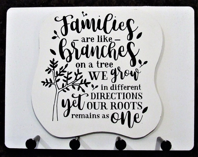 """Wall Mounted Keychain Holder Rack with saying-""""Families are like Branches on a Tree... Yet our roots remain as one"""" """""""