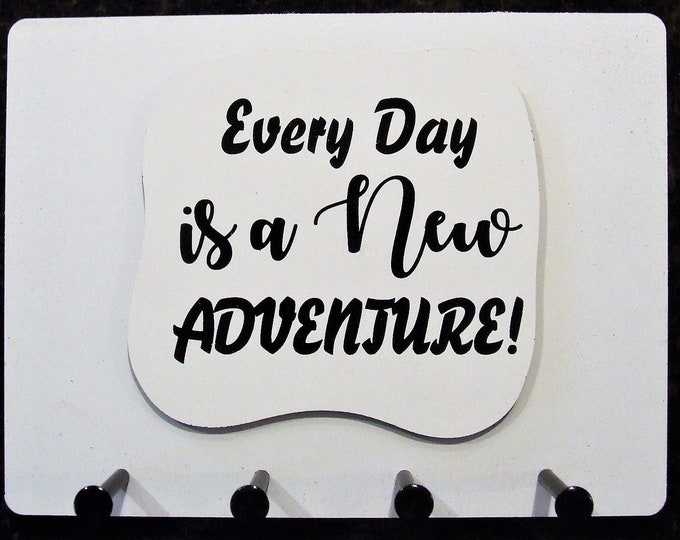 """Wall Mounted Keychain Holder Rack with Saying - """"Every Day is a New ADVENTURE"""""""