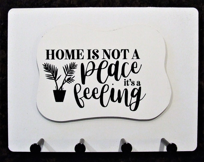 """Wall Mounted Keychain Holder Rack with saying-""""Home is not a Place it's a feeling"""""""
