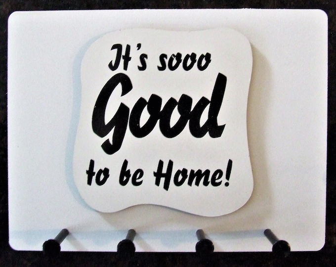 """Wall Mounted Keychain Holder Rack with saying - """"It's SOOO Good To Be Home!"""""""