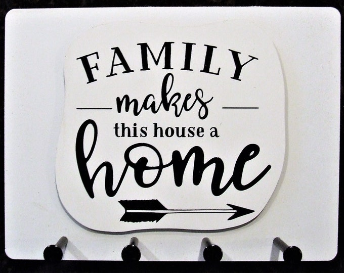 """Wall Mounted Keychain Holder Rack with saying - """"FAMILY makes this house a Home"""""""