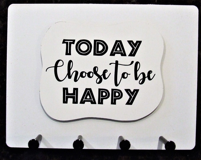 """Wall Mounted Keychain Holder Rack with Saying -""""TODAY Choose to be HAPPY"""""""