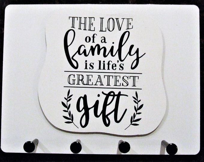 """Wall Mounted Keychain Holder Rack with saying-""""The LOVE of a Family is Life's GREATEST Gift"""""""