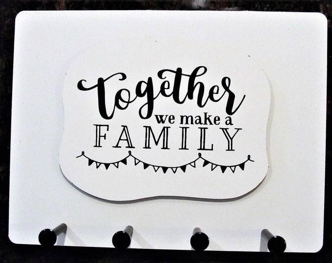 """Wall Mounted Keychain Holder Rack with Saying -""""Together we make a Family"""""""