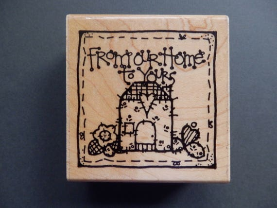 From Our Home To Yours Wm Rubber Stamp 1