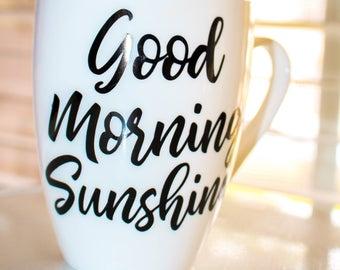 Good Morning Sunshine Mug