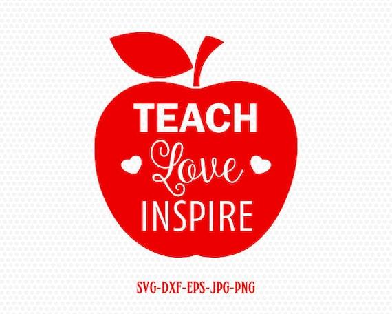 Teach Love Inspire SvgLove Inspire Svg Teach Love Inspire | Etsy