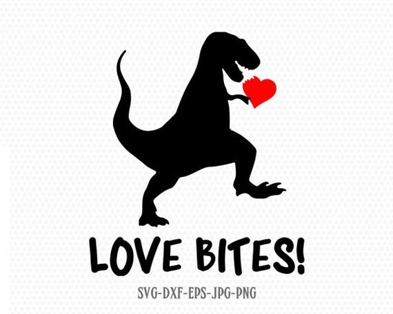 Love Bites Svg Love Bites Dinosaur Svg Valentine Svg Etsy