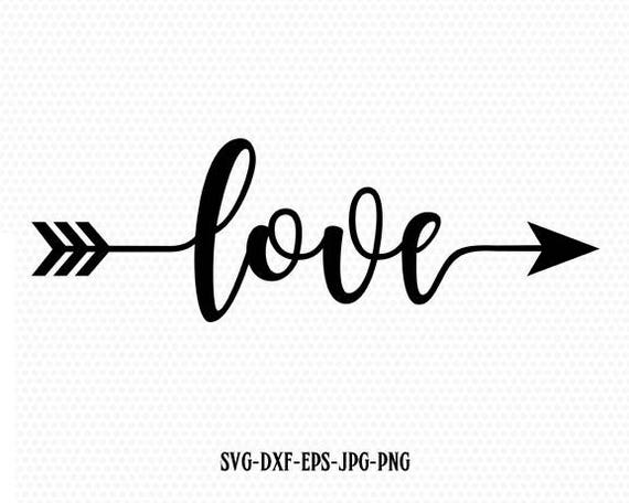 Love Valentine Svg Valentines Day Svg Love Arrow Svg Cricut Etsy