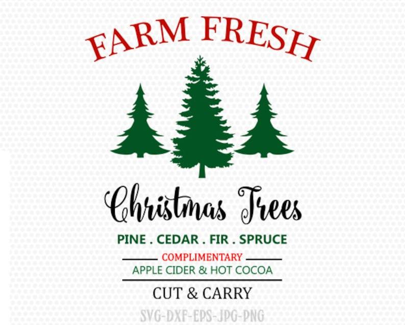Fresh Christmas Trees Svg.Farm Fresh Svg Christmas Tree Svg Farmhouse Svg Christmas Tree Christmas Svg Cutting File Cricut Files Svg Jpg Png Dxf Silhouette Cameo