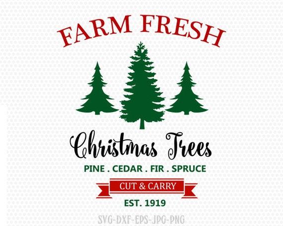 Farm Fresh Christmas Trees Svg.Farm Fresh Svg Christmas Tree Svg Farmhouse Svg Christmas Tree Christmas Svg Cutting File Cricut Files Svg Jpg Png Dxf Silhouette Cameo