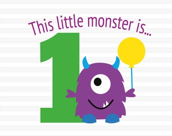 SVG, DXF, EPS Cut file This Little Monster is 1 Svg, Birthday Party Svg, Party Svg, silhouette cut file, cameo file, 1st Birthday