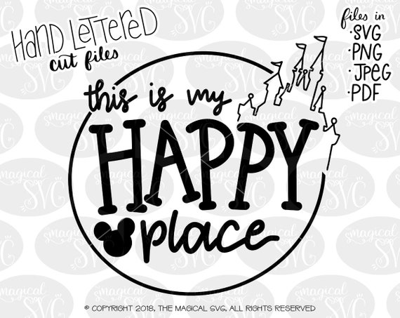 This Is My Happy Place Svg Hand Lettered Svg Cut Files Etsy