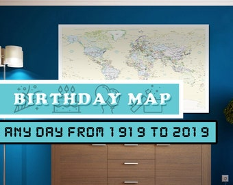 Birthday World Map to have a map on a very specific day for anniversary