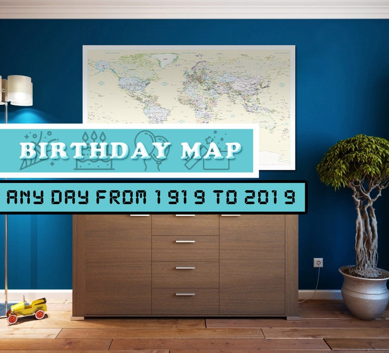Birthday World Map to have a map on a very specific day for image 0
