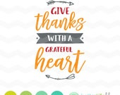 Give Thanks SVG File: Give Thanks with a Grateful Heart SVG File, Autumn dxf, fall svg bundle, DXF, Silhouette Cameo, Cricut Fall Cut Files