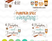 Pumpkin Spice SVG File: Pumpkin Spice Makes Everything Nice Fall svg File, dxf, svg, latte, DXF Silhouette Cameo, Cricut Fall Cut Files