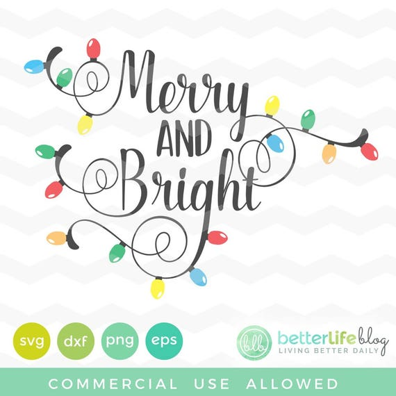 Merry And Bright Svg File Christmas Lights Merry Bright Etsy