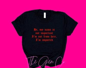 bc29d6b18430 Hi My Name Is Shirt