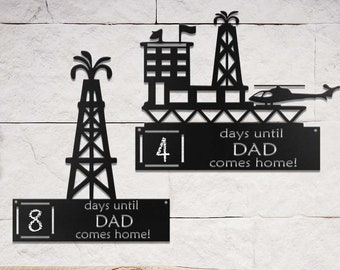 oilfield signs countdown until daddy comes home metal sign oilfield metal signs offshore rig sign christmas gifts countdown signs