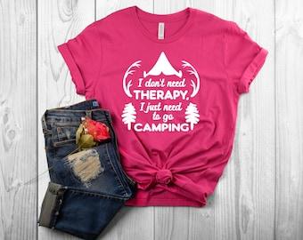 c94b9b92146a I Just Need to Camp T Shirt, Camping TShirts for Women, Camping Tshirts  Funny, Funny Camping Shirt