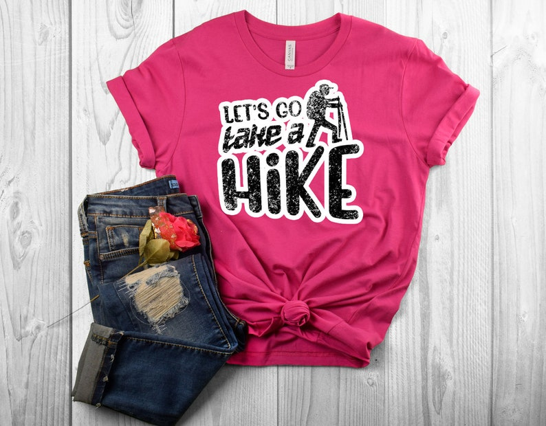 396443354723 Let's Go Take a Hike T Shirt Hiking T Shirt Hiking | Etsy