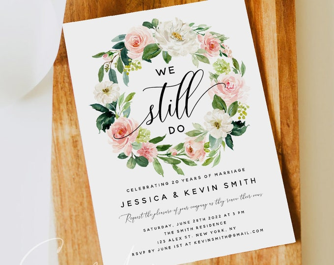 Blush Floral Vow Renewal Invitation Template, We Still Do, INSTANT DOWNLOAD, Printable Wedding Anniversary Invite, 100% Editable Templett F5