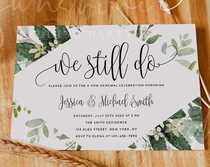 Eucalyptus Greenery Vow Renewal Invitation Template, INSTANT DOWNLOAD, Printable Wedding Anniversary Invite, We Still Do, 100% Editable, G3