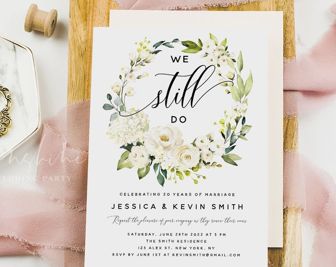 White Floral Vow Renewal Invitation Template, We Still Do, INSTANT DOWNLOAD, Printable Wedding Anniversary Invite, 100% Editable Templett F7