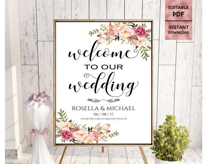 Floral Wedding Welcome Sign Template Printable 24x36 18x24 16x20 8x10 Script Font Sign Welcome Sign Editable PDF Instant Digital Download