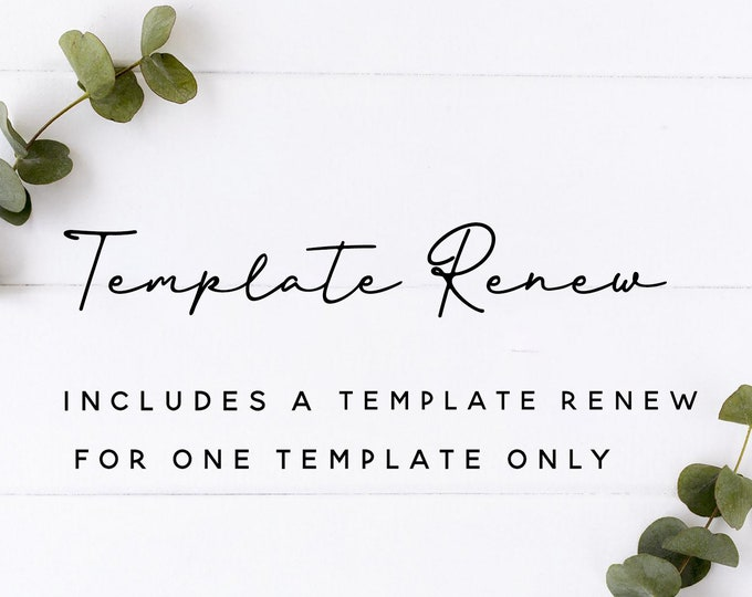 ADD ON - Template Renew for ONE Template