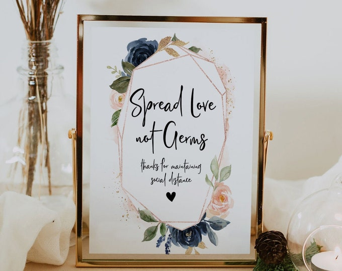 Spread Love Not Germs, Social Distance Sign Wedding, Navy Blush Printable Wedding Sign, Covid Wedding, Wedding Signs, Instant Download, F6