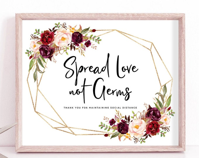 Spread Love Not Germs, Social Distance Sign Wedding, Marsala Printable Covid Wedding Sign, Covid Wedding, Marsala Sign, Instant Download, F2