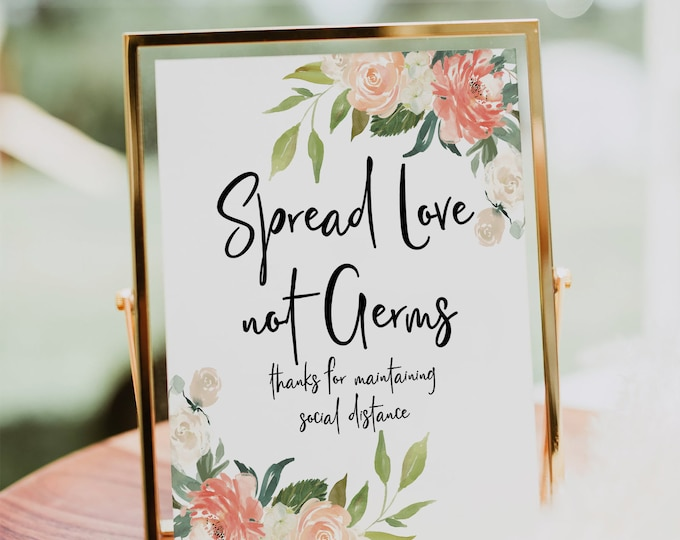Spread Love Not Germs, Social Distance Sign Wedding, Printable Covid Wedding Sign, Orange White Floral, Wedding Sign, Instant Download, F1