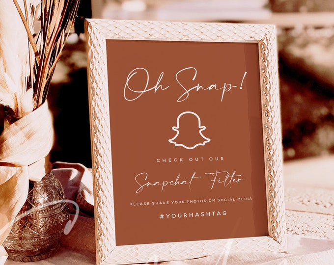 Terracotta Wedding Oh Snap Sign Template, Snapchat Filter Sign, Check Out Our Snapchat Filter Sign, Printable Editable Wedding Party Sign T1