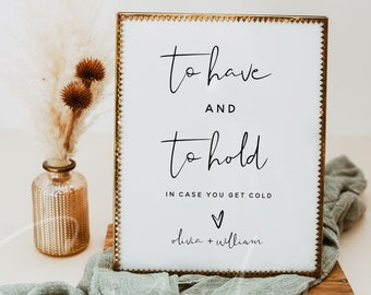 To Have and To Hold In Case You Get Cold, Wedding Blanket Sign Template, DIY Signs Printable, Minimalist Wedding Signs, Instant Download, M8